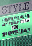 Style is Knowing Who You Are