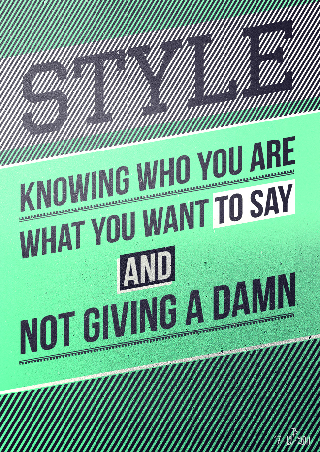 Style is Knowing Who You Are by Espador