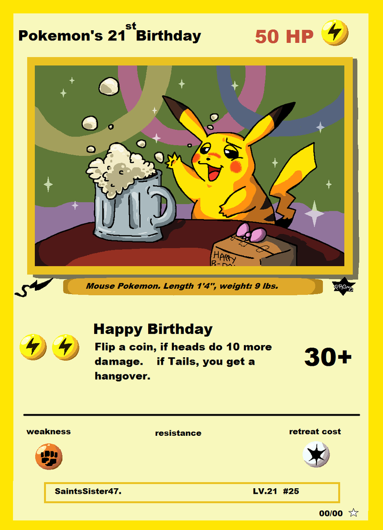Pokemon's 21st Birthday! by SaintsSister47