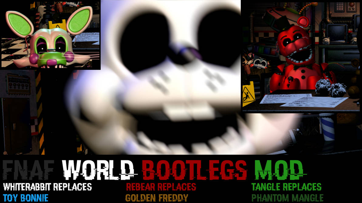 Ultimate Custom Night: FNAF World Bootlegs mod! by Rickerdibble on