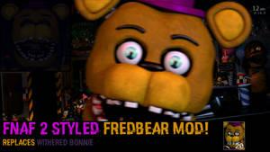 Ultimate Custom Night: FNAF 2 Styled Fredbear mod!