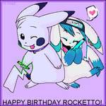 .Happy Birthday Rocketto.