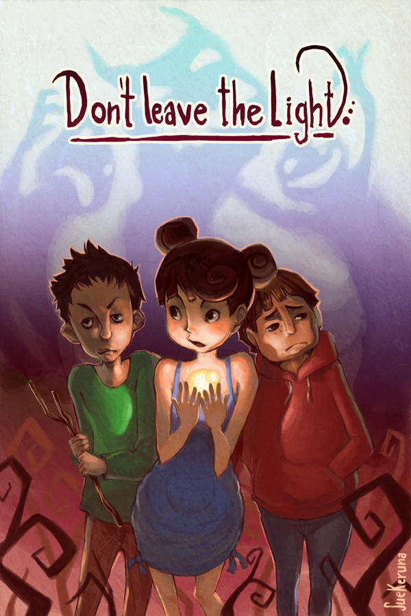 Don't leave the light by SueKeruna