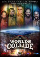 WWE Present Worlds Collide CHAMPIONS!