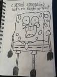 cursed spongebob with no hands or feet