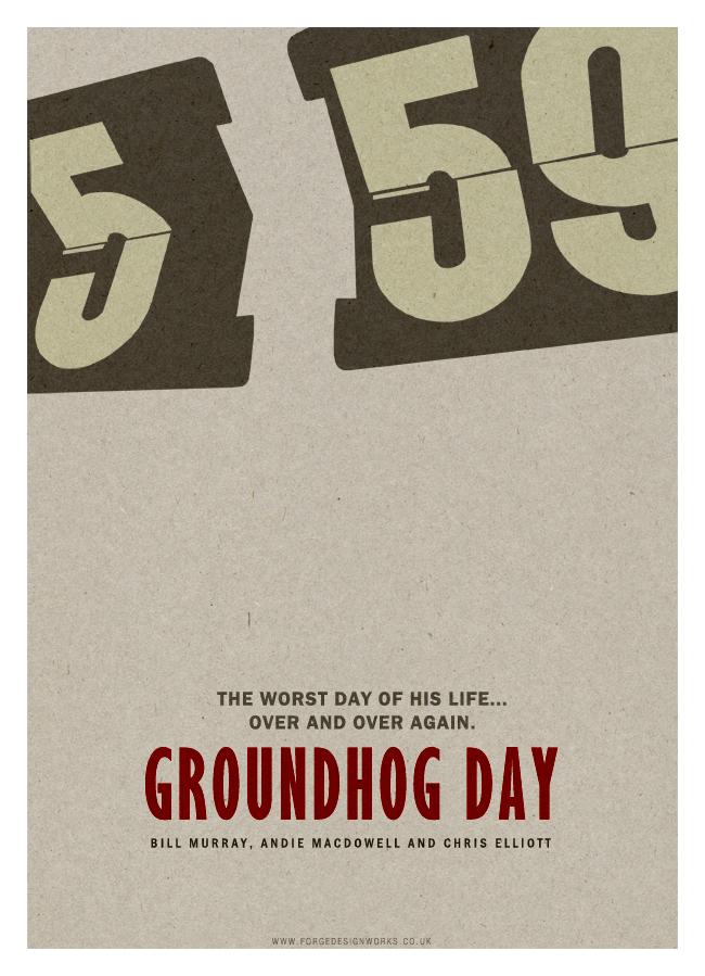 Groundhog Day by forgedesignworks