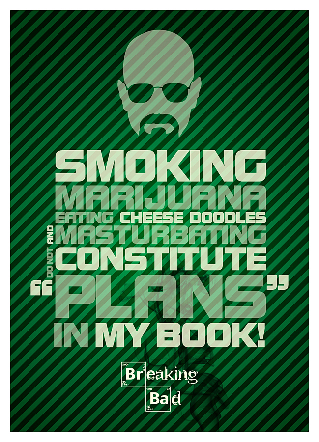 Breaking Bad Quotes I
