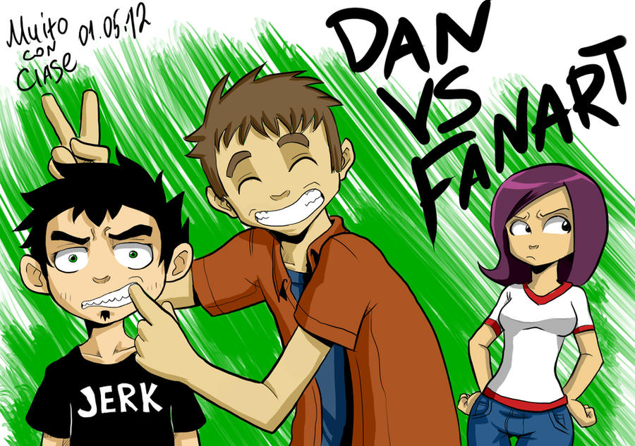 Dan Vs Fan Art