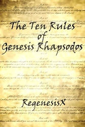 Book Cover - The Ten Rules of Genesis Rhapsodos by RegenesisX