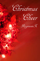 Book Cover - Christmas Cheer by RegenesisX