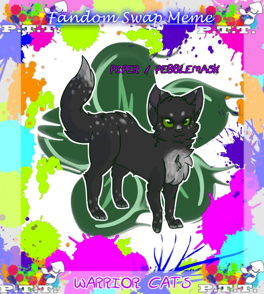 PTT Fandom Swap Meme || Piper by ThatCreativeCat