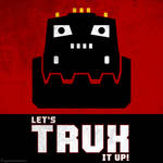 'Let's Trux It Up!' - Dinotrux Poster