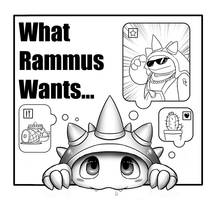 what rammus wants by Reislet
