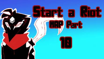 Start a Riot MAP Part 10  by ElementalFact0r74