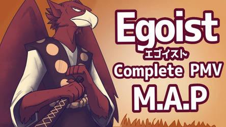 Egoist PMV MAP complete by ElementalFact0r74