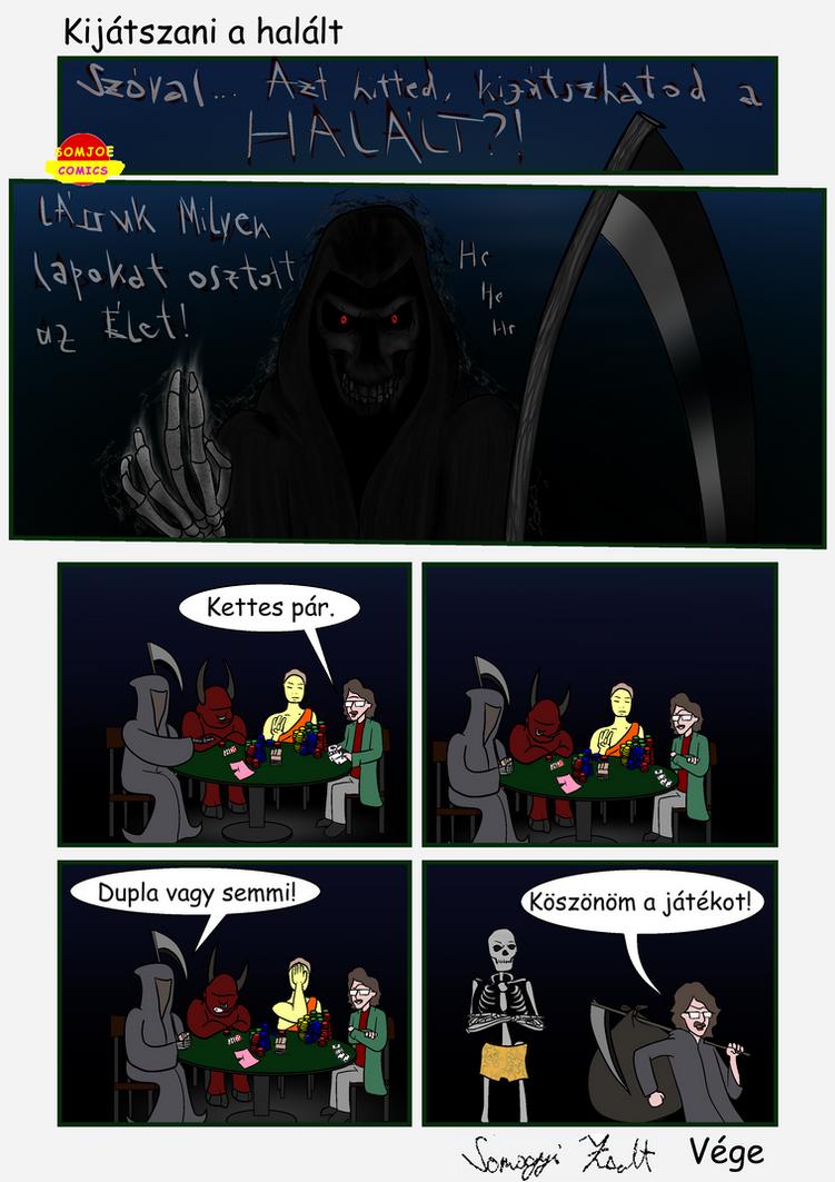 Kijátszani a halált