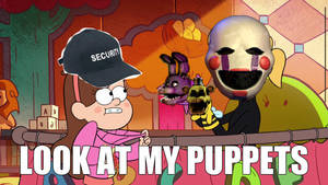 FNAF - Look At My Puppets