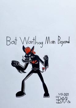 Bat Warthog-Man Beyond