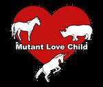 Mutant Love Child