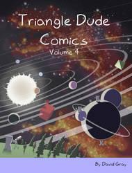 Triangle Dude Comics Volume 4 Cover