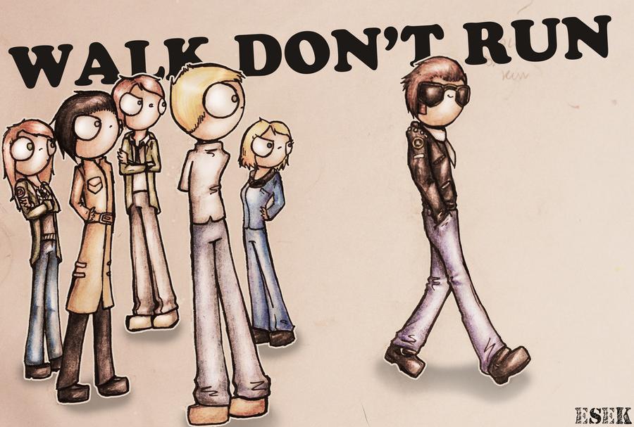 Walk, don't run by EsekBazgroli
