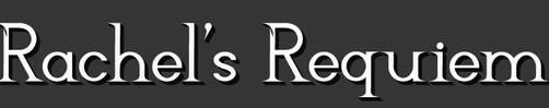 Rachels Requiem by Mechanismatic