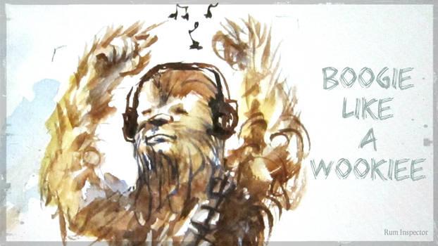 Boogie Like A Wookiee! Chewbacca fan art
