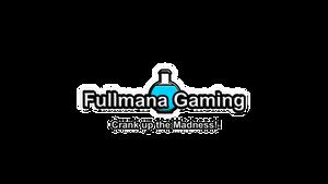 Fullmana Gaming Logo with Slogan
