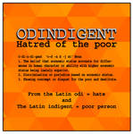 Odingent or Hatred of the poor.