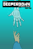 DeeperDown Poster 5 by Zeragii