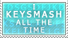 Stamp - Keysmash by BunnyTheAssassin