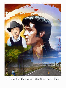 Elvis presley. The boy who would be king