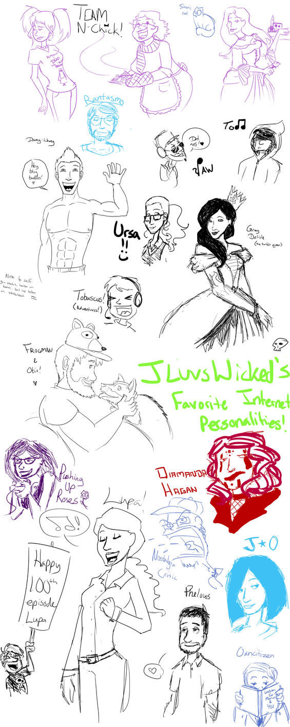 JLuvsWicked's Favorite Internet Personalities by jluvswicked