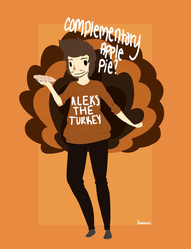 Aleks The Turkey by KizzleChizzle