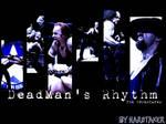 DEADMAN'S RHYTHM