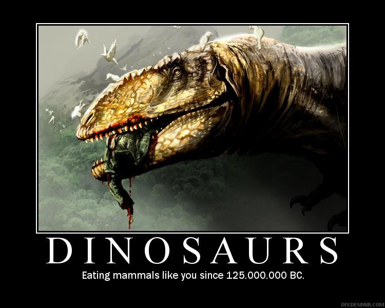 Dinosaur Demotivational by Rodrigo-Vega