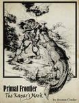 Primal Frontier The Kapar's Mark
