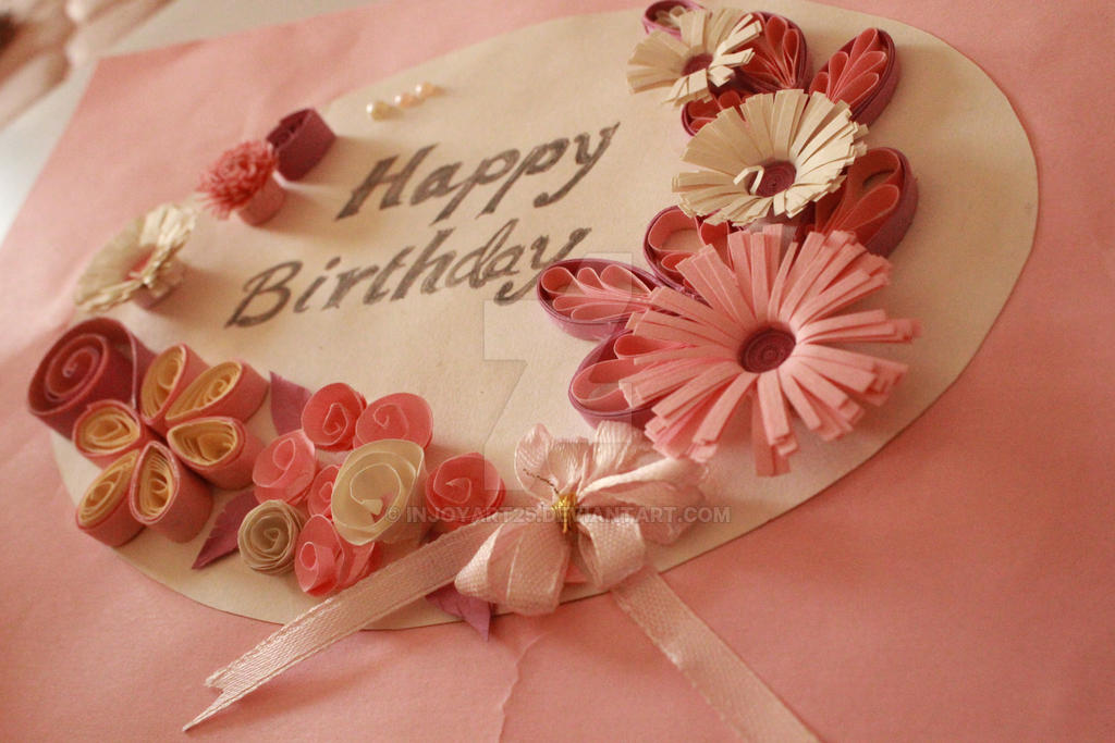 happy birthday  quilling art  greeting card