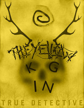 The Yellow King from True Detective