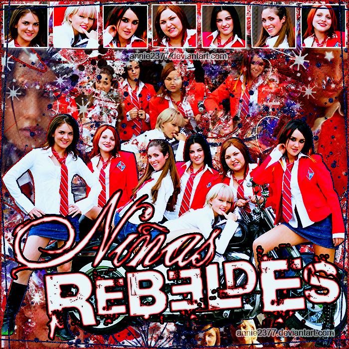 Ninas Rebeldes by annie2377