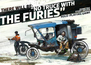 There Will Be: No Truce With The Furies!