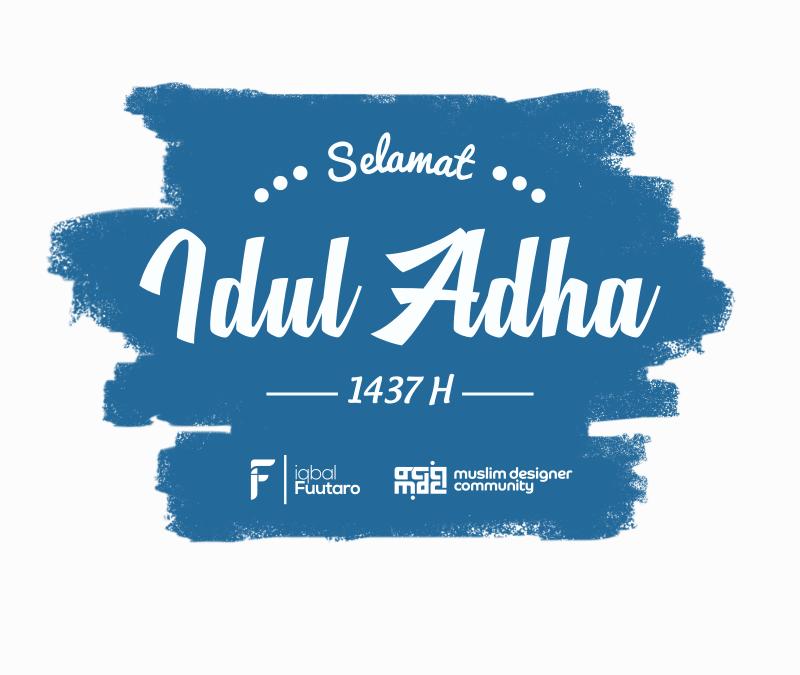 Happy Idul Adha 1437 H, Brother! :) By IqbalFuutaro On