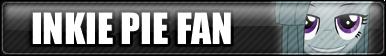 Inkie Pie Fan Button