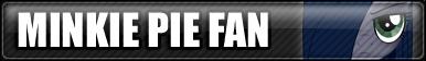 Minkie Pie Fan Button