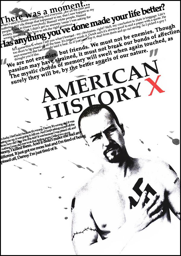 american history x analysis A reformed skinhead (edward norton) tries to change his brother (edward furlong.