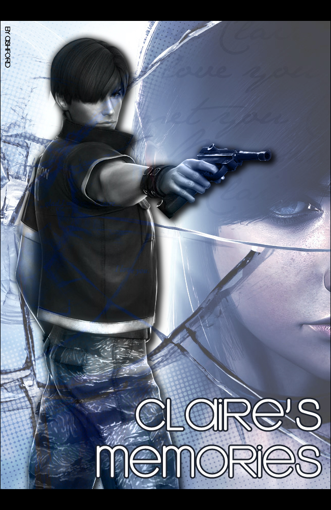 Claire's Memories Poster by Alexia05Ashford