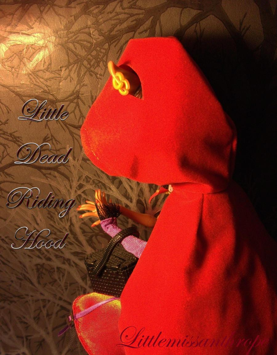 Little Dead Riding Hood by littlemissanthrope