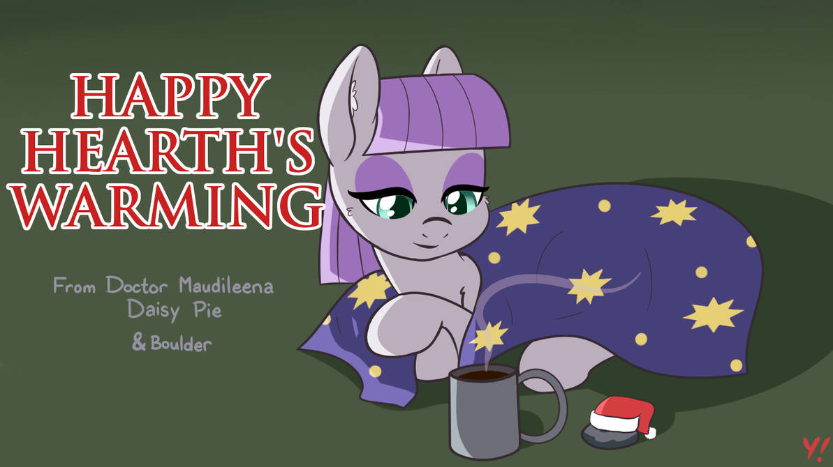Happy Hearth's Warming from Maud (and Boulder)