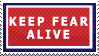 Keep Fear Alive by rachel-gidluck
