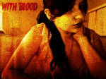 With Blood
